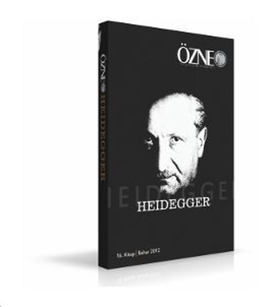 Özne Felsefe ve Bilim Yazıları 16. Kitap - Heidegger