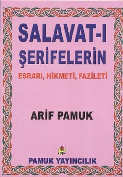 Salavat-ı Şerifelerin Esrarı Hikmeti Fazileti - Küçük Boy (Dua-028/P8).pdf