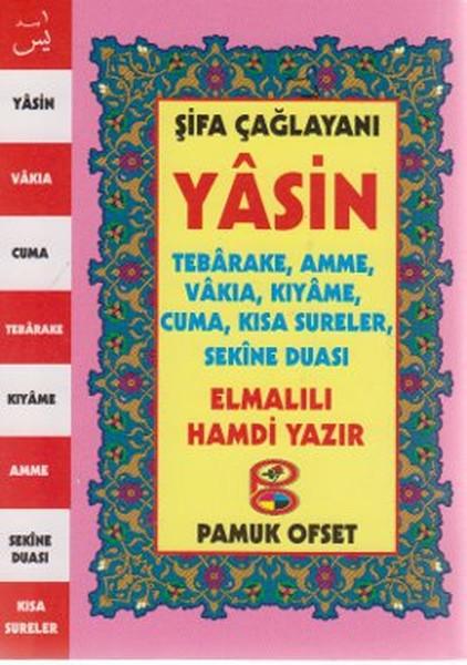Şifa Çağlayanı Yasin, Tebareke, Amme, Vakıa, Kıyame, Cuma, Kısa Sureler, Sekine Duası (Yas-124/P11).pdf