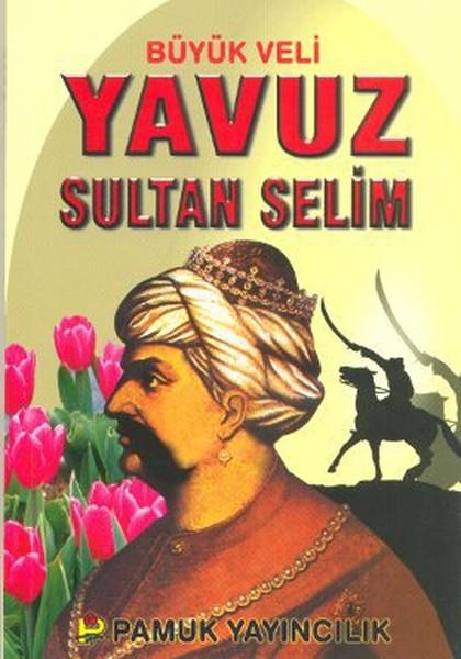 Büyük Veli Yavuz Sultan Selim (Evliya-008).pdf