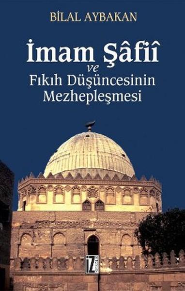 İmam Şafii ve Fıkıh Düşüncesinin Mezhepleşmesi.pdf