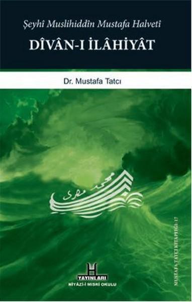 Divan-ı İlahiyat (Şeyh Muslihiddin Mustafa Halveti)