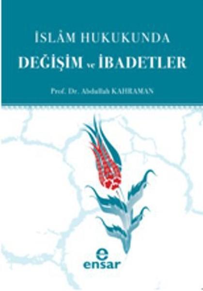 İslam Hukukunda Değişim ve İbadetler.pdf