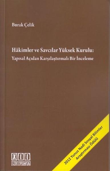 Hakimler ve Savcılar Yüksek Kurulu: Yapısal Açıdan Karşılaştırmalı Bir İnceleme.pdf