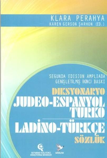 Diksyonaryo Judeo-Espanyol Turka / Ladino-Türkçe Sözlük
