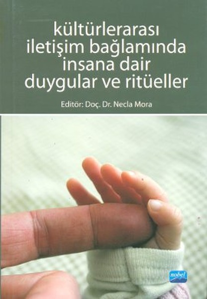 Kültürlerarası İletişim Bağlamında İnsana Dair Duygular ve Ritüeller.pdf