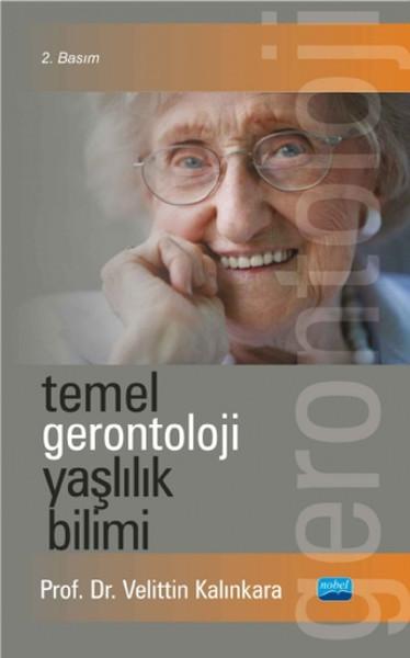 Temel Gerontoloji Yaşlılık Bilimi.pdf