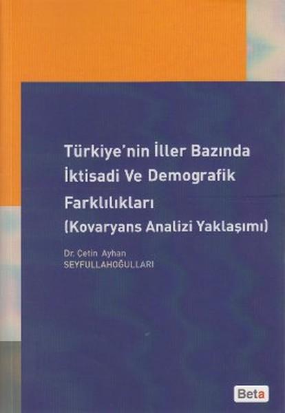 Türkiyenin İller Bazında İktisadi ve Demografik Farklılıkları.pdf
