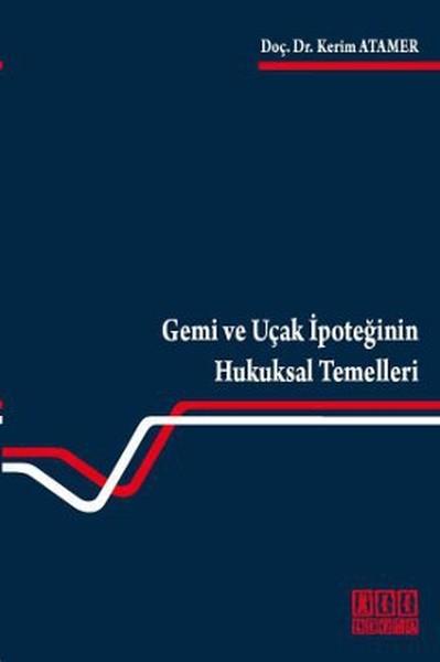 Gemi ve Uçak İpoteğinin Hukuksal Temelleri.pdf