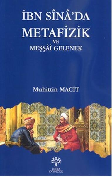İbn Sinada Metafizik ve Meşşai Gelenek.pdf
