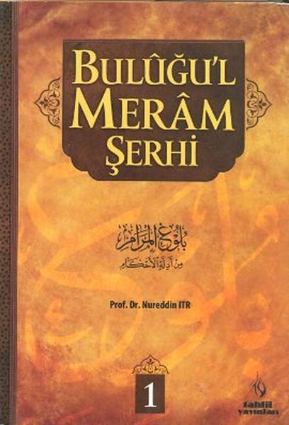 Buluğul Meram Şerhi 1. Cilt.pdf