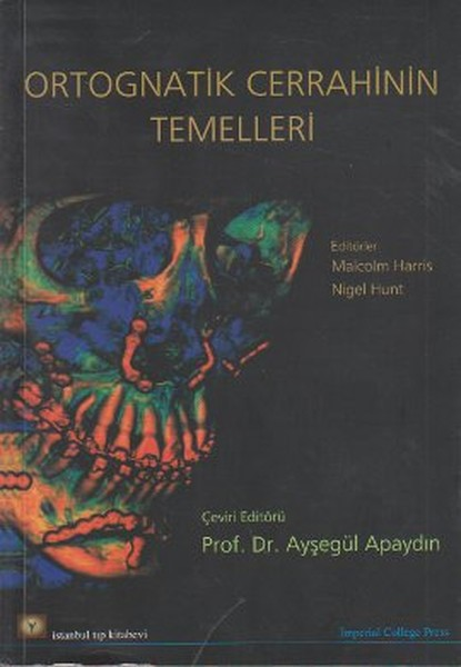 Ortognatik Cerrahinin Temelleri.pdf