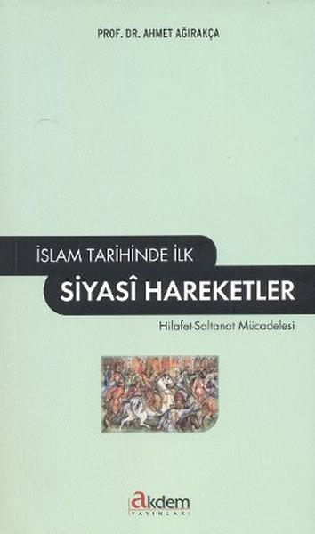 İslam Tarihinde İlk Siyasi Hareketler.pdf