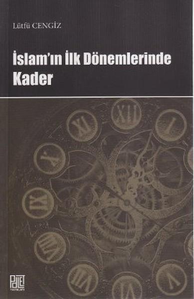 İslamın İlk Dönemlerinde Kader.pdf