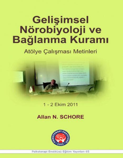 Gelisimsel Nörobiyoloji ve Baglanma Kurami.pdf
