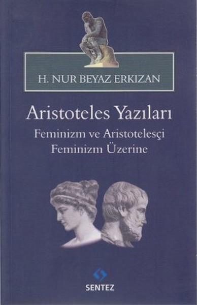 Aristoteles Yazıları - Feminizm ve Aristotelesçi Feminizm Üzerine.pdf