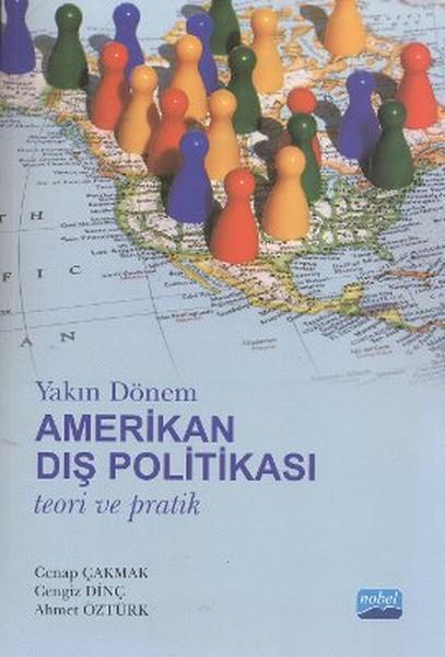 Yakın Dönem Amerikan Dış Politikası Teori ve Pratik.pdf