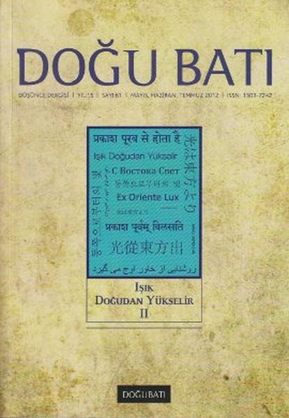 Doğu Batı Düşünce Dergisi Sayı: 61 - Işık Doğudan Yükselir 2.pdf