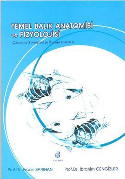 Temel Balık Anatomisi ve Fizyolojisi