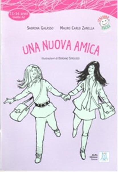 Una Nuova Amica + CD (İtalyanca Okuma Kitabı Orta-alt Seviye (11-14 yaş) A2.pdf