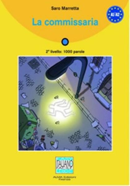 La Commissaria + CD (İtalyanca Okuma Kitabı Temel-Üst Seviye) A1-A2.pdf