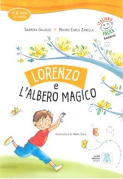 Lorenzo e lAlbero Magico + CD (İtalyanca Okuma Kitabı) 6-8 yaş Livello-2.pdf