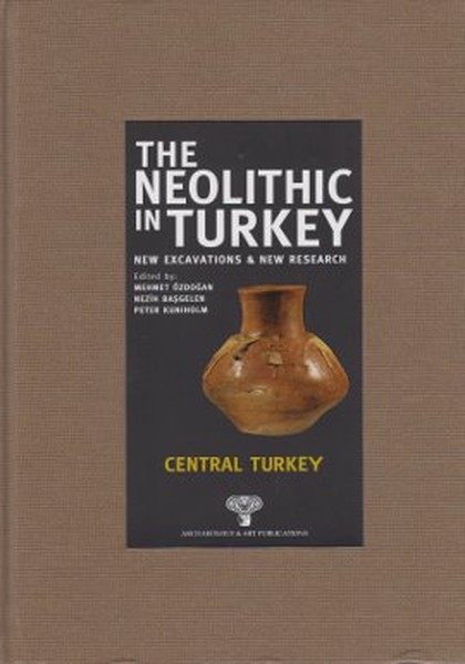 The Neolithic in Turkey - Central Turkey.pdf