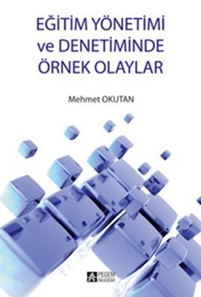 Eğitim Yönetimi ve Denetiminde Örnek Olaylar.pdf