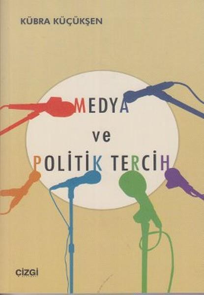 Medya ve Politik Tercih.pdf