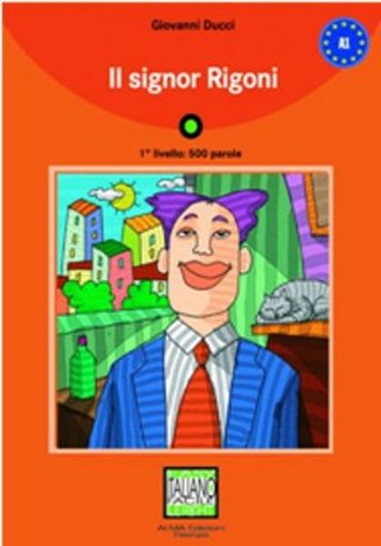 Il Signor Rigoni + CD (İtalyanca Okuma Kitabı Temel Seviye) A1.pdf