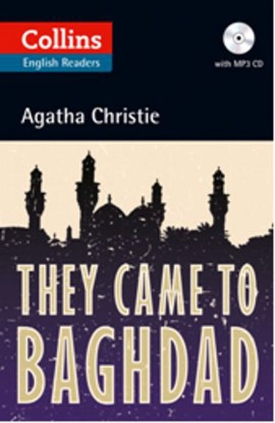 They Came to Baghdad + CD (Agatha Christie Readers).pdf