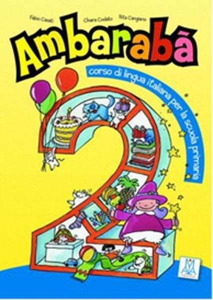Ambaraba 2 (Kitap+2 CD) Çocuklar İçin İtalyanca (6-10 Yaş).pdf