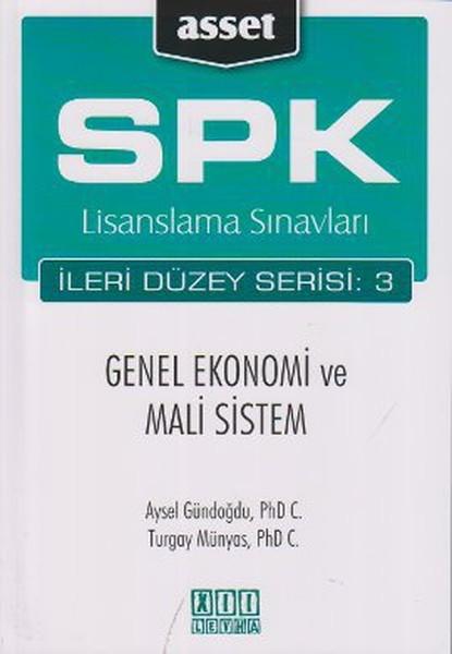 SPK Lisanslama Sınavları İleri Düzey Serisi: 3 - Genel Ekonomi ve Mali Sistem
