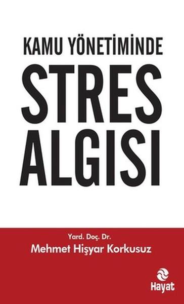 Kamu Yönetiminde Stres Algısı.pdf