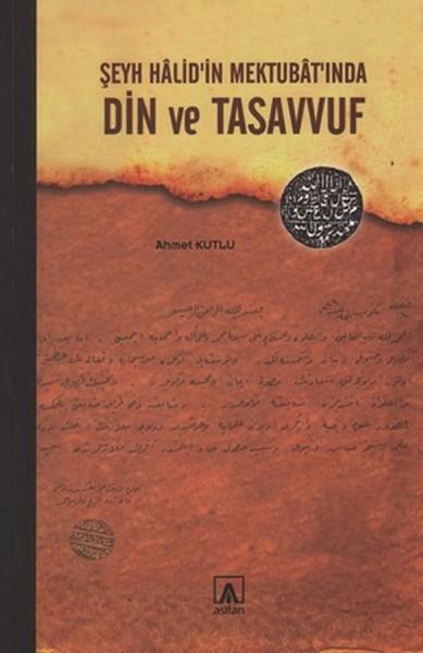 Şeyh Halidin Mektubatında Din ve Tasavvuf.pdf