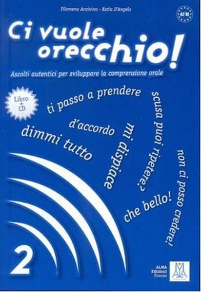Ci Vuole Orecchio 2 + CD (İtalyanca Dinleme A2-B1).pdf