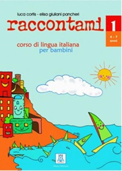 Raccontami 1 (Kitap+CD) Çocuklar için İtalyanca 4-7 Yaş.pdf