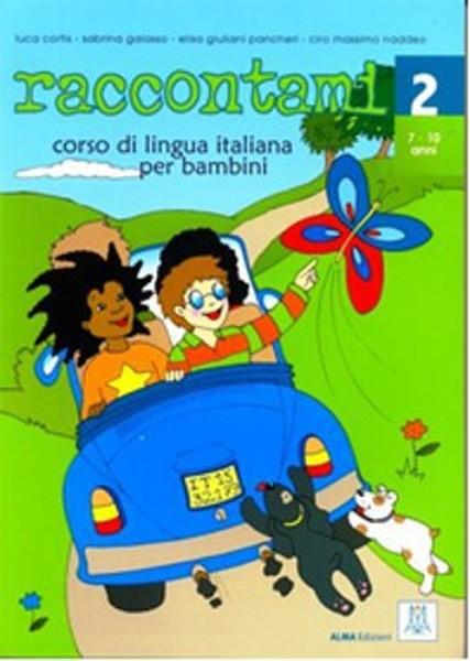 Raccontami 2 (Kitap+CD) Çocuklar için İtalyanca 7-10 Yaş.pdf