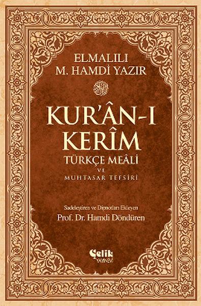 Kuran-ı Kerîm Türkçe Meali ve Muhtasar Tefsiri (Rahle Boy).pdf