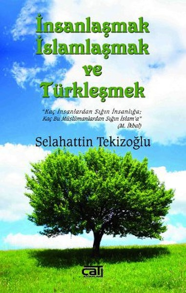 İnsanlaşmak İslamlaşmak ve Türkleşmek.pdf