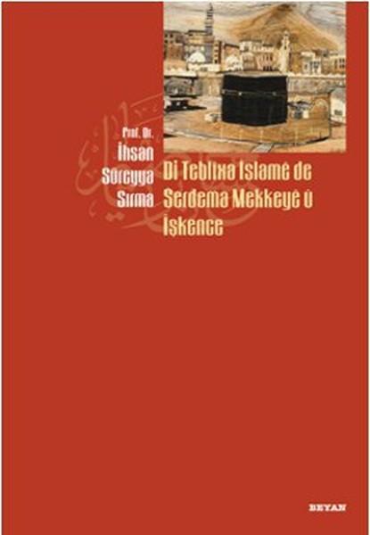 Di Teblixa İslame de Serdema Mekkeye u İşkence.pdf