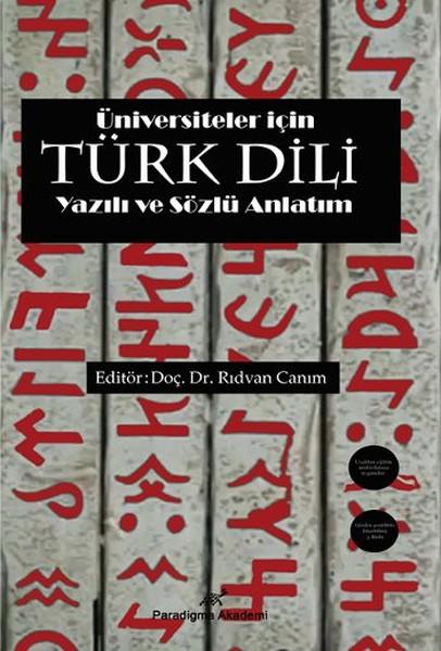 Üniversiteler İçin Türk Dili Yazılı ve Sözlü Anlatım.pdf