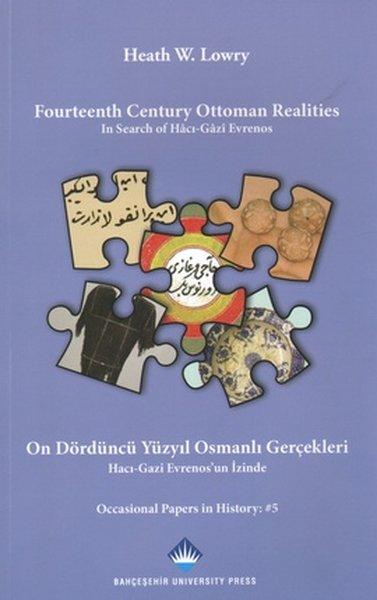 Fourteenth Century Ottoman Realities - On Dördüncü Yüzyıl Osmanlı Gerçekleri.pdf
