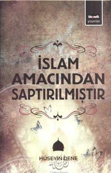 İslam Amacından Saptırılmıştır.pdf