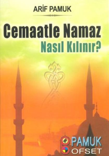 Cemaatle Namaz Nasıl Kılınır? (Namaz-017).pdf