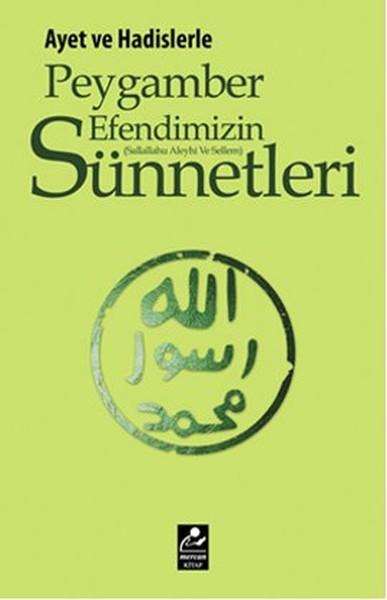 Ayet ve Hadislerle Peygamber Efendimizin (s.a.v.) Sünnetleri.pdf