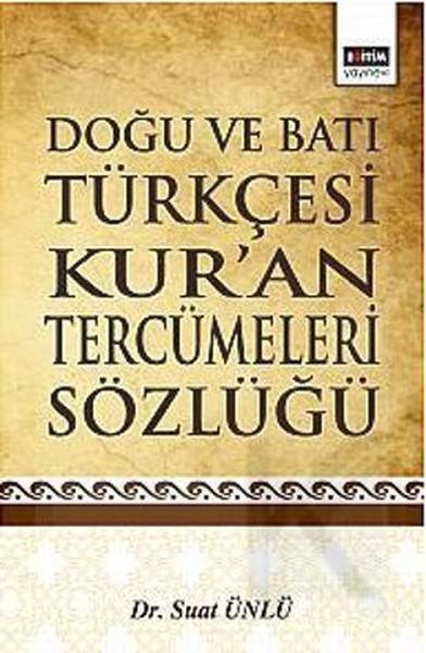 Doğu ve Batı Türkçesi Kuran Tercümeleri Sözlüğü.pdf