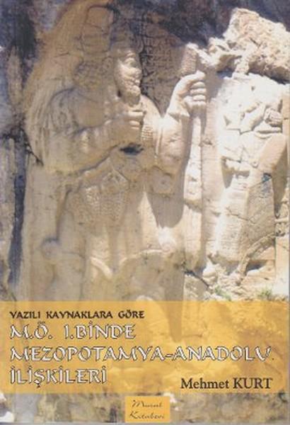 Yazılı Kaynaklara Göre M.Ö. 1.Binde Mezopotamya - Anadolu İlişkileri.pdf