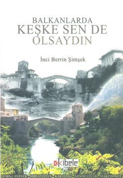 Balkanlarda Keşke Sen de Olsaydın.pdf
