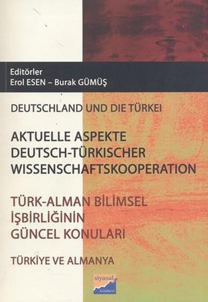 Türk - Alman Bilimsel İşbirliğinin Güncel Konuları / Aktüelle Aspekte Deutsch - Türkischer Wissensch.pdf